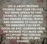 life-is-about-trusting-yourself-and-your-feelings-not-being-afraid-to-take-chances-its-about-losing-13912034848k4ng
