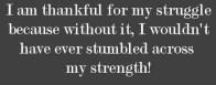 thanks for strength