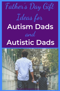 Father's Day gifts for autism dads and autistic dads