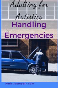 Adulting for Autistics Handling Emergencies
