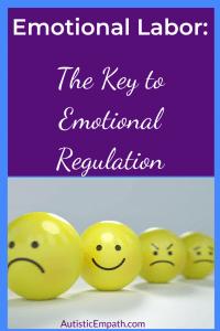 Emotional Labor: the Key to Emotional Regulation
