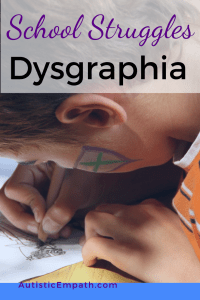 "Small boy with a shield painted on his cheek bending low over a paper he's writing on. Purple and black text on white background reads ""School Struggles Dysgraphia"""