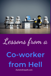 """Several Star Wars Lego Stormtroopers surrounding an office worker Lego figure at a desk, who looks scared. White and blue text on a purple background reads """"Lessons from a Co-worker from Hell"""""""