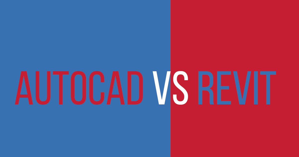 Revit vs AutoCAD (Which is better) | AutoCAD student