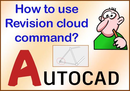 Revision cloud command in AutoCAD