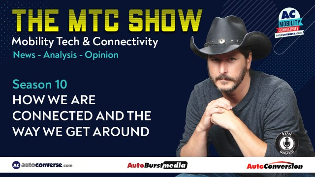 Mobility Tech & Connectivity Show Show w/ Ryan Gerardi on AutoConverse