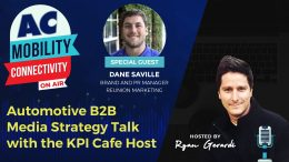 KPI Cafe with Dane Saville - Automotive B2B Media Strategy