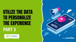 Utilize the Data to Personalize the Consumer Experience with Video