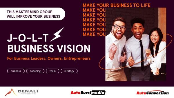 JOLT Business Vision Mastermind Group