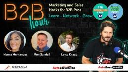 B2B Hour on AutoConversion w/ Hanna Hernandez, Lance Knaub, Ron Sandell