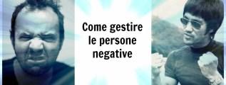 Persone negative: la soluzione sei tu