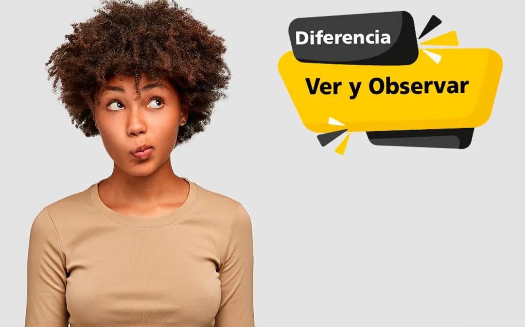 Diferencia entre Ver y Observar cuando conduces