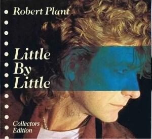 Robert-Plant-little-by-little