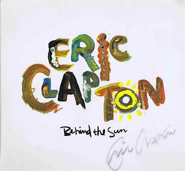 Eric Clapton autograph Behind The Sun Lp cover