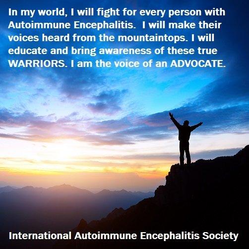 I am an advocate - Memes About Autoimmune-Encephalitis