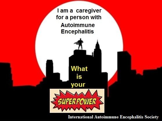Super power caregiver for a person with AE - Memes About Autoimmune-Encephalitis
