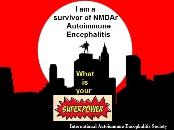 Super power survivor of NMDAr - Memes About Autoimmune-Encephalitis