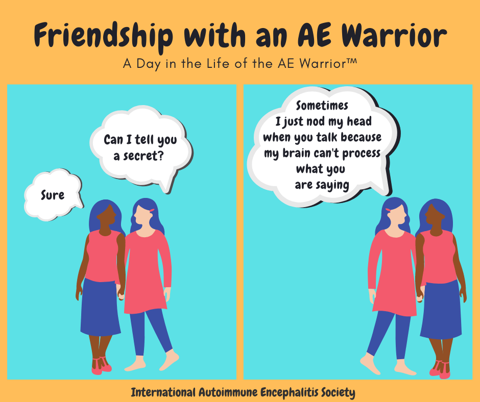 Friendship with an AE Warrior comic Strip FB 9 20 20 - Memes About Autoimmune-Encephalitis