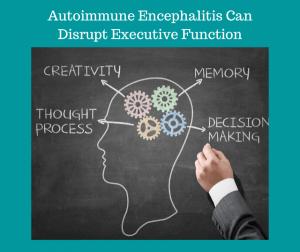 Autoimmune Encephalitis Can Disrupt Executive Function PNK e1610478706527 - Autoimmune Encephalitis Handouts and Fact Sheets