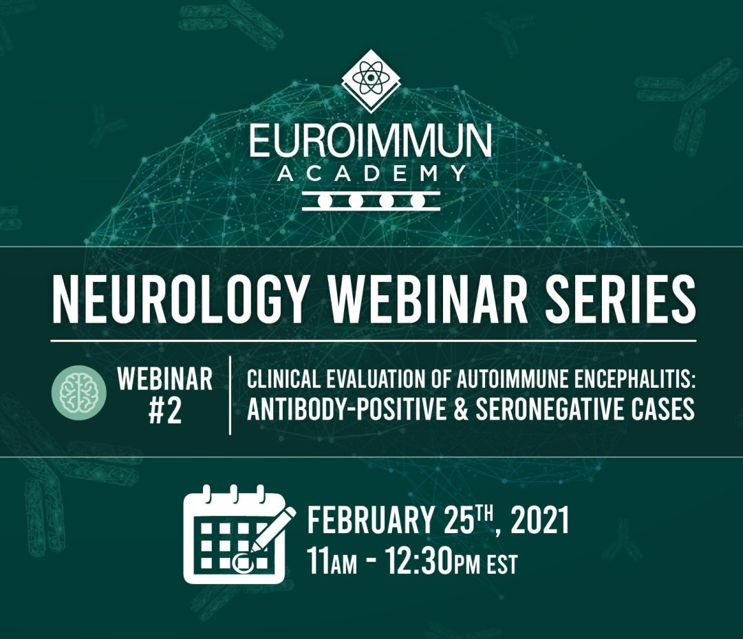 Webinar 2 neuroimmunology post 1 43 webinar 2 AE seronegative cases clinical evaluation Feb 25 2021 Euroimmun academy - HOME