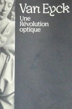 Jan Van Eyck : Une révolution optique
