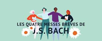 les quatre messes brèves J.S Bach