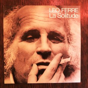 Léo Ferré La solitude et Le conditionnel de variété