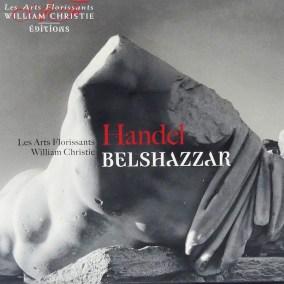 Handel Belshazar par les Arts Florissants
