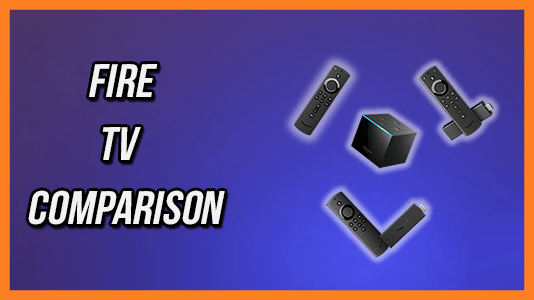 Which is the Best Fire TV Stick? New Fire TV Stick Comparison