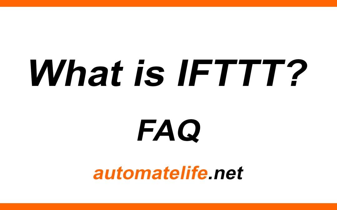 Slide: What is IFTTT? FAQ