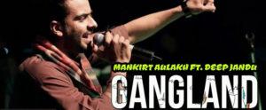 Gangland Lyrics – Mankirt Aulakh