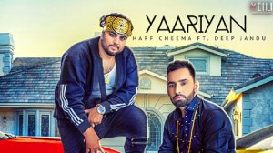Harf Cheema's New Song Yaariyan