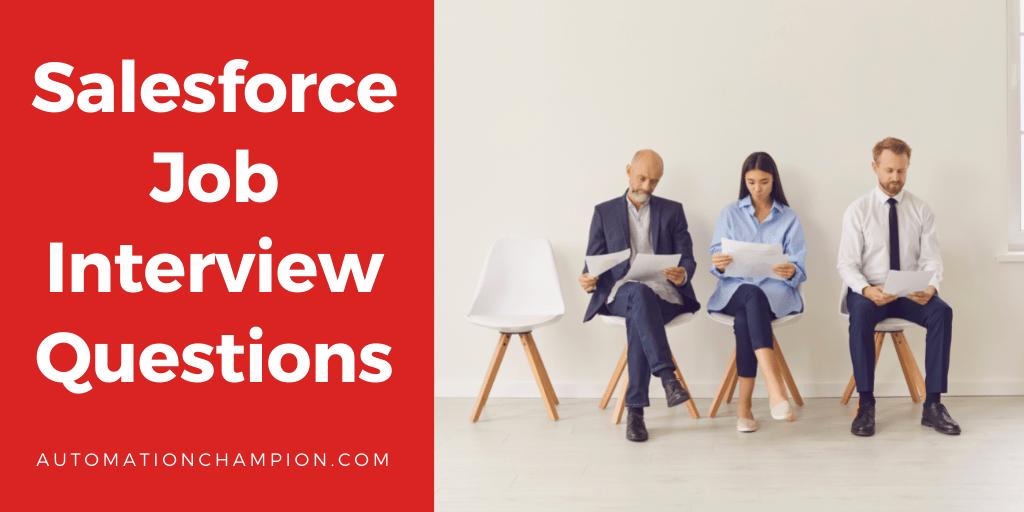 Salesforce Job Interview Questions