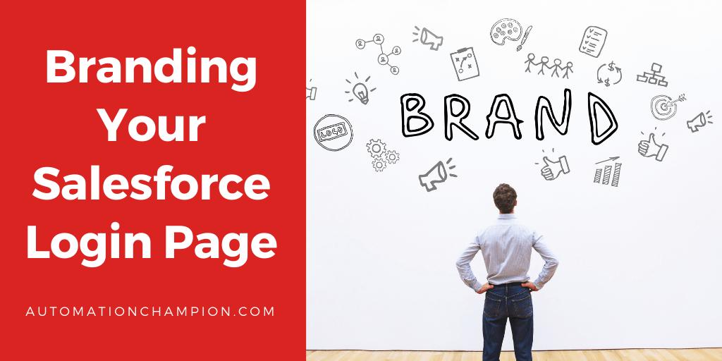 Branding Your Salesforce Login Page