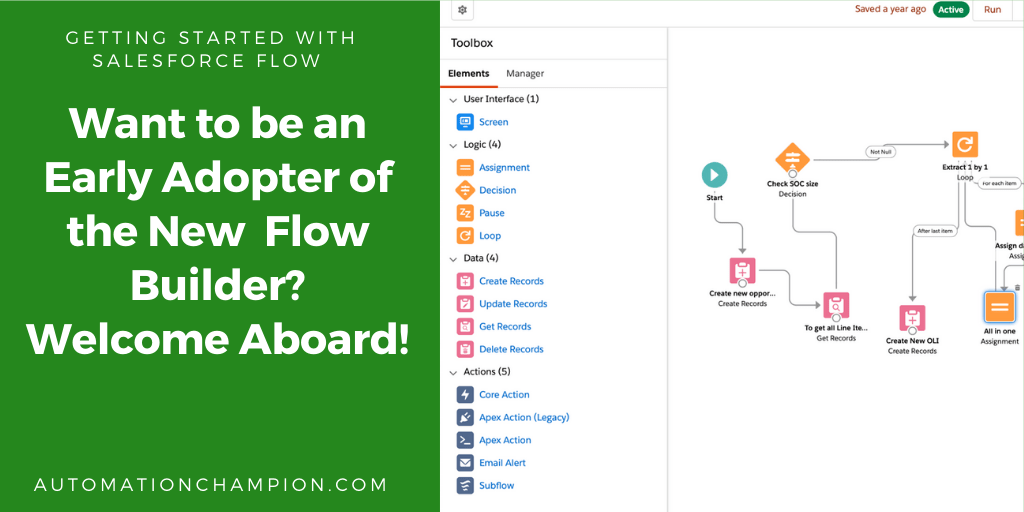 Want to be an Early Adopter of the New Flow Builder? Welcome Aboard!