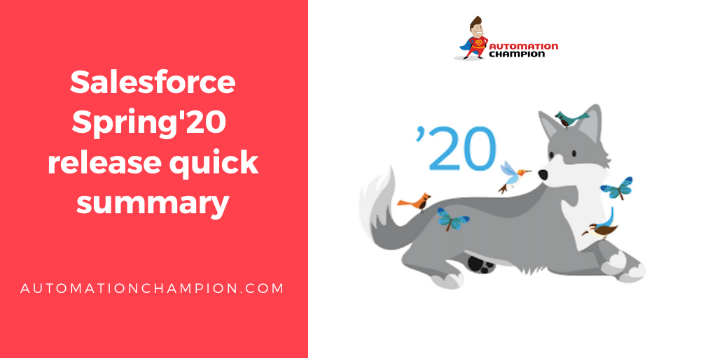 Salesforce Spring20 release quick summary