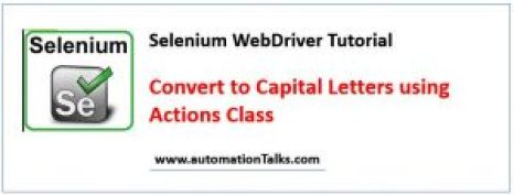 Send Capital letters to textbox using actions class in Selenium WebDriver