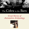 Cobra in the Barn - Tom Cotter