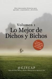 Lo mejor de Dichos y Bichos Vol. 1