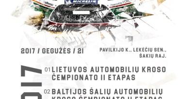 2017 m. Lietuvos, Baltijos autokroso čempionatų, pirmenybių 2 etapas Šakiuose