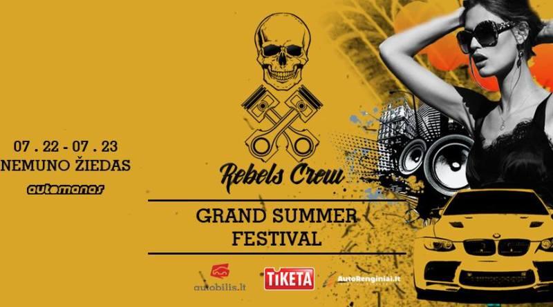 Rebels Crew Grand Summer Festival 2017