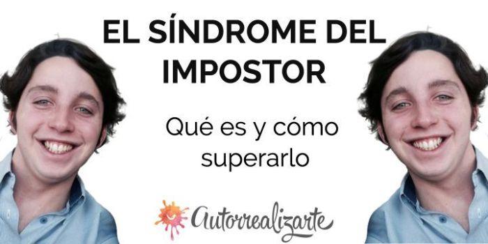 Sindrome del impostor: qué es y cómo superarlo