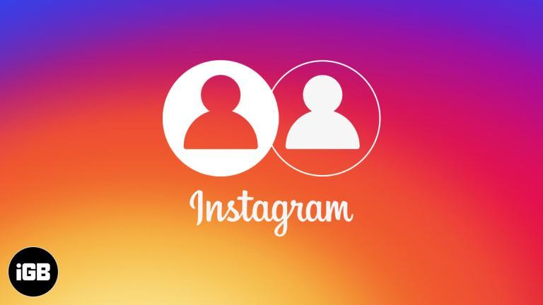 Как управлять несколькими учетными записями Instagram с iPhone