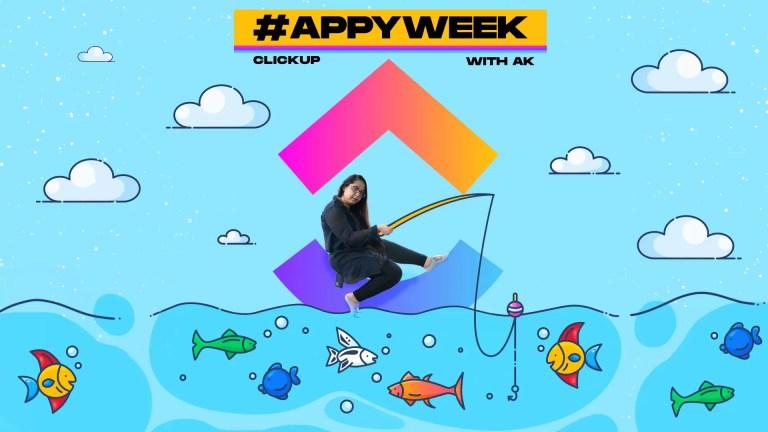 #AppyWeek с AK: ClickUp – лучшее приложение для управления проектами?