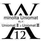 minolta Uniomat そして Uniomat 2 と Uniomat 3