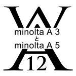 minolta A3 と minolta A5