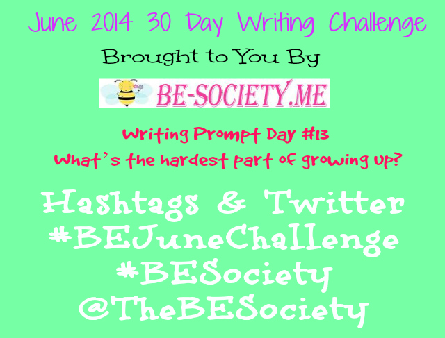 @TheBESociety 30 Day Blog Challenge Day # 13 #TheBESociety #BEJuneChallenge