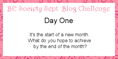 1/31- Sept @TheBEsociety Challenge-Goals #besociety #beseptchallenge