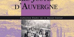 LES JUSTES D'AUVERGNE, par Julien BOUCHET