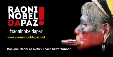 Raoni for the Nobel Peace Prize